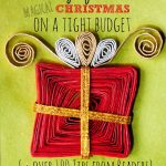 Make Christmas Magic on a Tight Budget