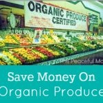 Save Money on Organic Produce