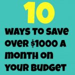 Save $1000 a Month!