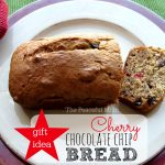 Cherry Chocolate Chip Bread - Gift Idea from The Peaceful Mom 2