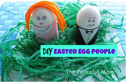 DIY Easter Egg People - The Peaceful Mom