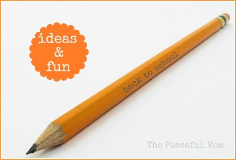 Back To School Ideas & Fun!