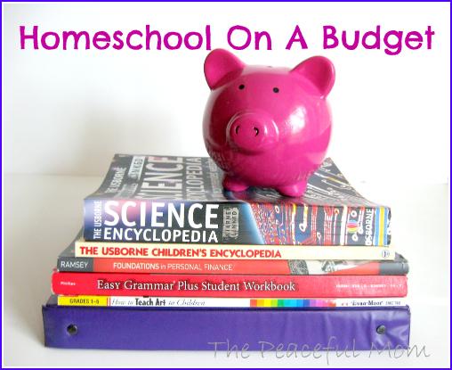 How Do You Homeschool On A Budget The Peaceful Mom