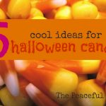 5-cool-ideas-for-halloween-candy-The-Peaceful-Mom