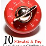 10 Minutes A Day Decluttering Challenge--The Peaceful Mom