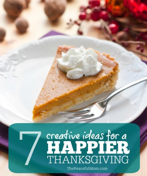 7 Creative Ideas for a Happier Thanksgiving 2 - The Peaceful Mom