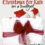 Christmas for Kids On A Budget