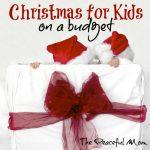 Christmas for Kids on A Budget