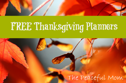 Free Thanksgiving Planners--The Peaceful Mom