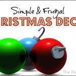 Simple & Frugal Christmas Decor--The Peaceful Mom