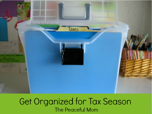 Get Organized for Tax Season--The Peaceful Mom