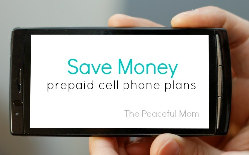 Save Money With A PrePaid Cell Phone--The Peaceful Mom
