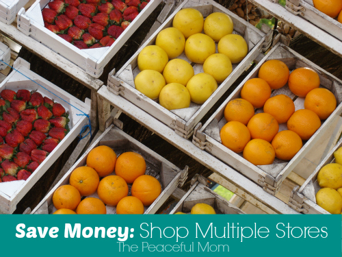 Save Money On Groceries--Shop Multiple Stores--The Peaceful Mom