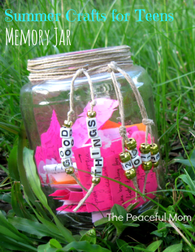 Summer Crafts for Teens--Memory Jar (1)--The Peaceful Mom