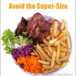Avoid the Super Size