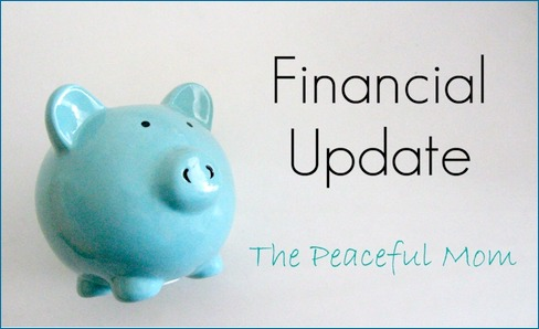 Financial Update--The Peaceful Mom-