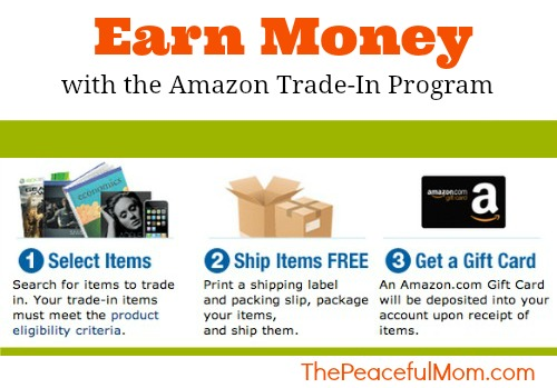Earn Money with the Amazon Trade-In Program--The Peaceful Mom
