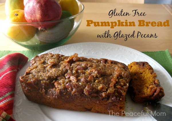 GF Pumpkin Bread with Glazed Pecans - The Peaceful Mom