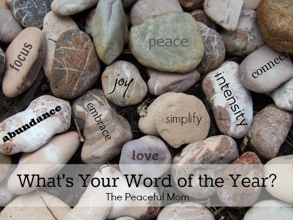 Word of the Year - The Peaceful Mom