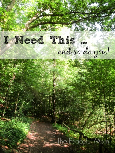 You Need Nature - The Peaceful Mom