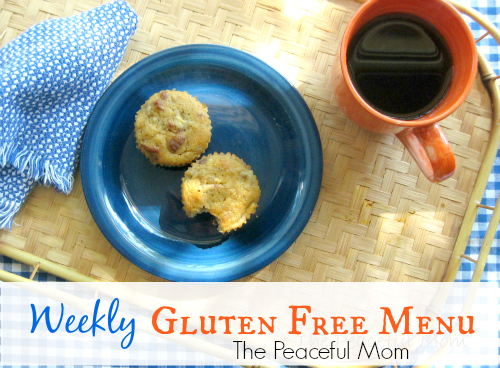 Gluten Free Weekly Menu - The Peaceful Mom