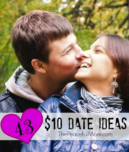 43 Ten Dollar Date Ideas - The Peaceful Mom 1