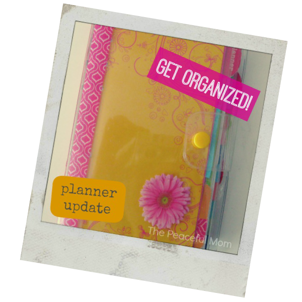 Get Organized - My Planner Update - The Peaceful Mom