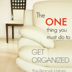 The ONE Key to Getting Organized