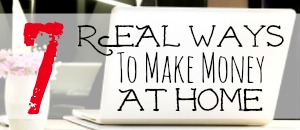 Side-Bar-7-Real-Ways-to-Make-Money-from-Home-The-Peaceful-Mom