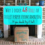 Why I Order 48 Rolls of Toilet Paper from Amazon - The Peaceful Mom