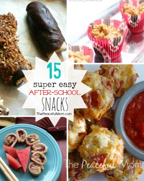 15 Easy After School Snacks - The Peaceful Mom