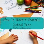 How to Have a Peaceful School Year