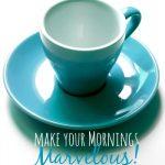 Make a Morning Routine