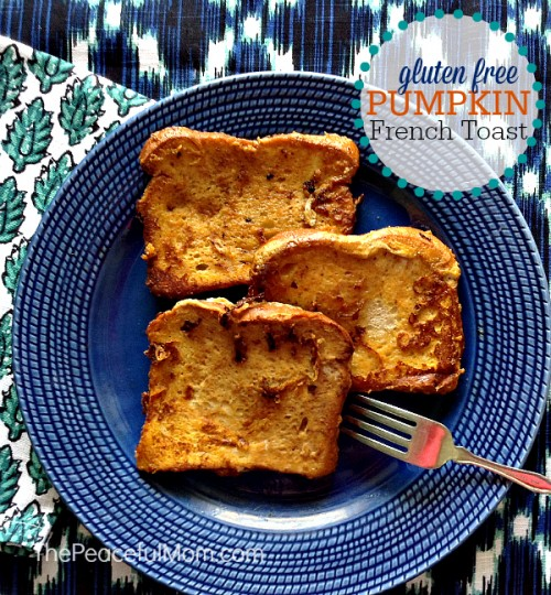 Gluten-Free-Pumpkin-French-Toast-The-Peaceful-Mom-500x540