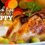 4 Quick Tips for Your Happiest Thanksgiving Ever -- The Peaceful Mom