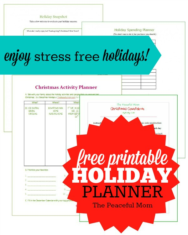 Free Stress Free Holiday Planner -- The Peaceful Mom