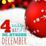 Slider - 4 Easy Ways to Destress December -- The Peaceful Mom