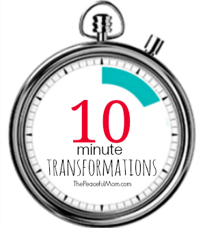Slider 2 - 10 Minute Transformations - Change Your Life For Good One Step at a Time -- The Peaceful Mom
