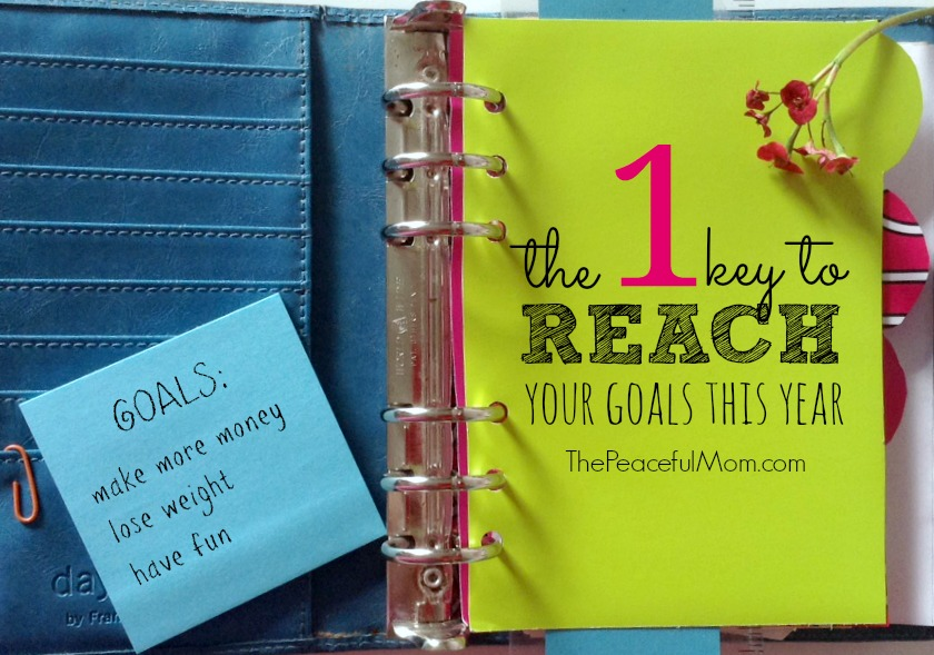 The 1 Key To Achieving Your Goals This Year