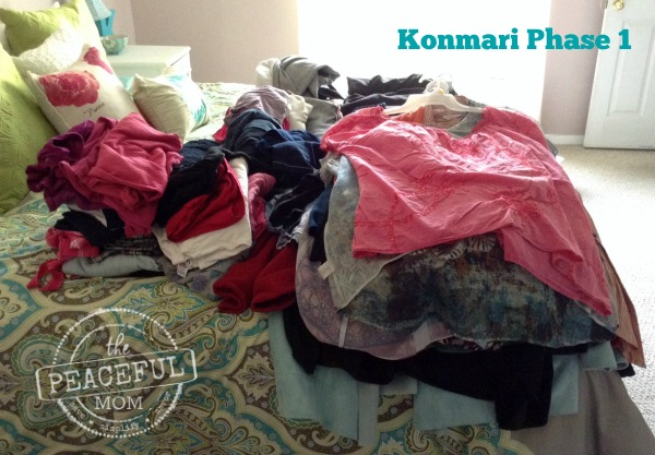 Konmari Decluttering - Take out all of your clothing and place it in a pile -- The Peaceful Mom
