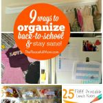 9 Ways to Organize Now for Back to School So You Can Stay Cool -- The Peaceful Mom-