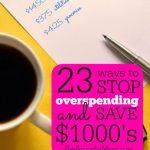 23 Ways to Stop Overspending