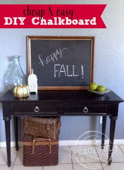How to Make a Cheap DIY Framed Chalkboard - The Peaceful Mom