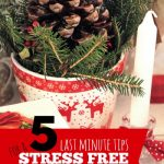 5 Last Minute Tips for a Stress Free Christmas -- The Peaceful Mom 1