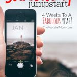 January Jumpstart -- 4 Weeks to a FABULOUS Year -- from The Peaceful Mom