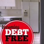 Becoming Debt Free -- Kitchen Update on a Budget -- The Peaceful Mom