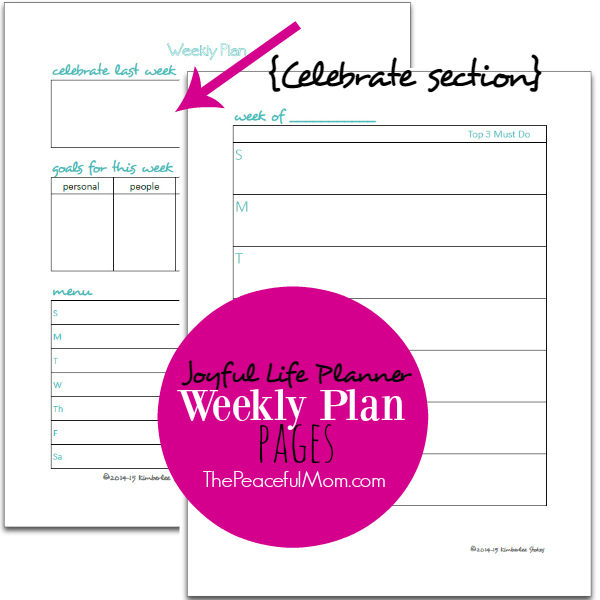 2016 Joyful Life Planner -- Weekly Plan - 2 Page Spread -- Celebrate section -- The Peaceful Mom