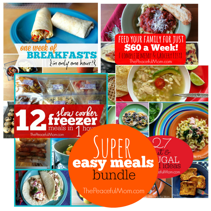 Super Easy Meal Plan Bundle -- Over 40 Fast and Frugal Meals with Grocery Lists, Recipes and Instructions -- The Peaceful Mom