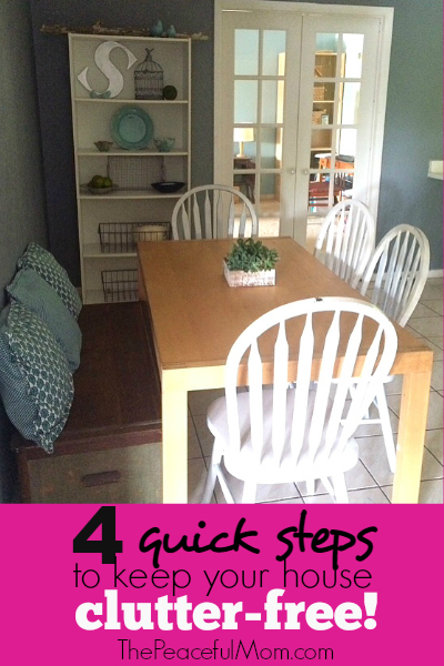 4 quick steps to a clutter free house the peaceful mom. Black Bedroom Furniture Sets. Home Design Ideas