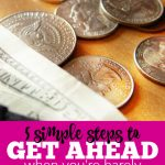 5 Simple Steps to Get Ahead When You